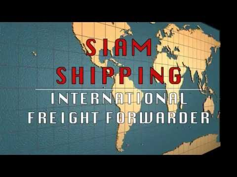 Siam Shipping : International Freight Forwarder based in Thailand