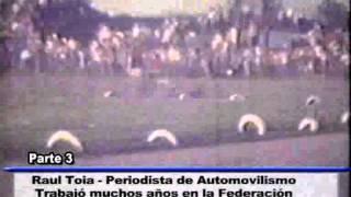 RAUL TOIA PERIODISTA DE AUTOMOVILISMO PARTE 3