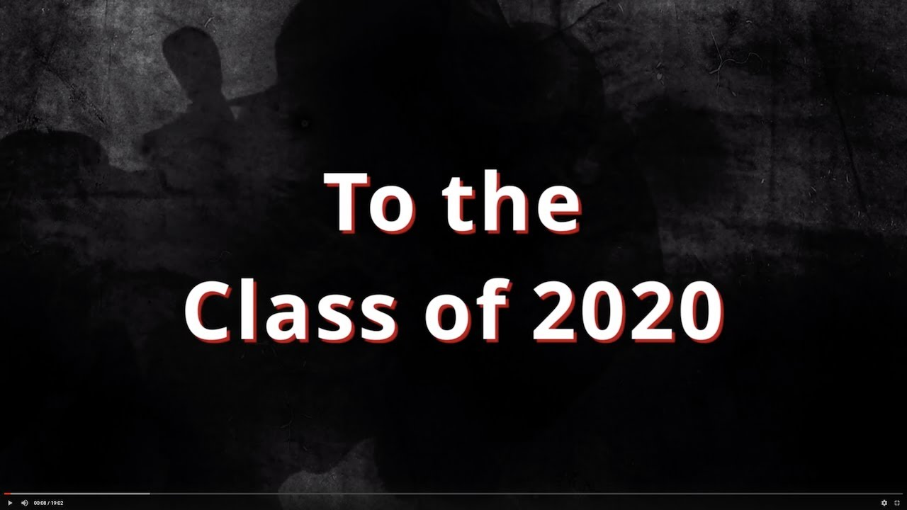 To The Class of 2020