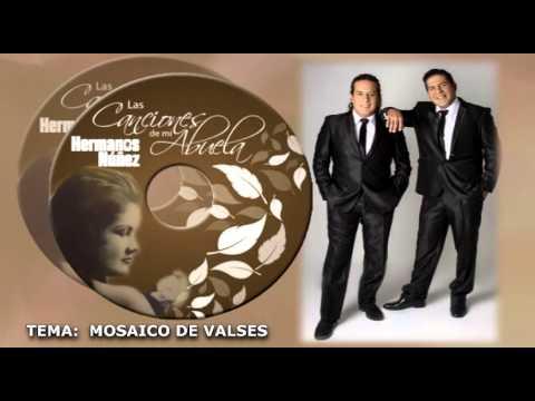 HERMANOS NUÑEZ LAS CANCIONES DE LA ABUELA MOSAICO DE VALSES