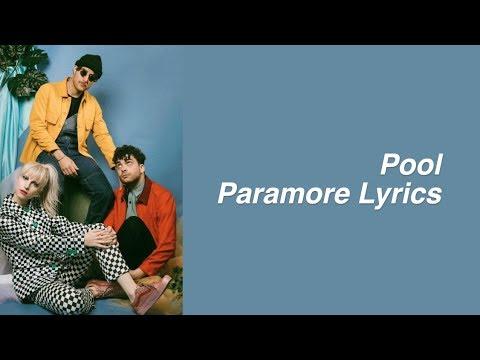 Pool    Paramore Lyrics