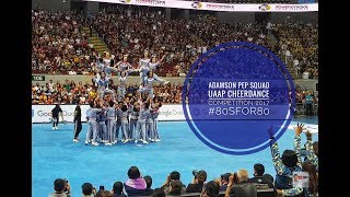 Adamson Pep Squad UAAP Cheerdance Competition 2017 #80sFor80