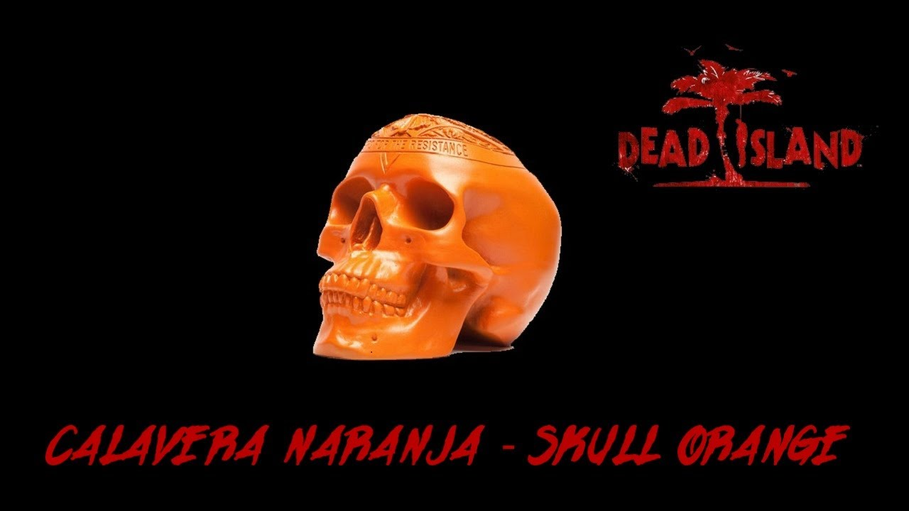 Dead Island Guía Dead Island Calavera Naranja Modskull Orange Mod