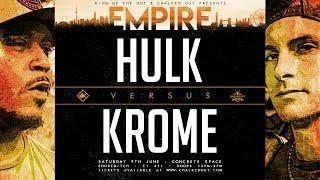 KOTD - Krome vs Hulk | #EMP