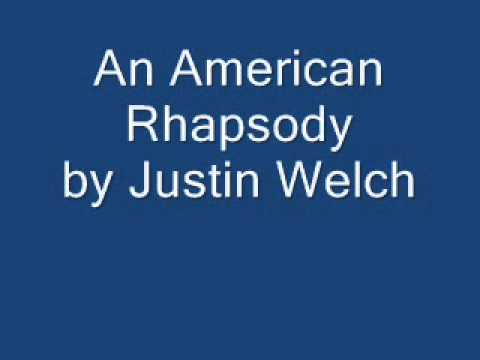 Justin Welch - An American Rhapsody