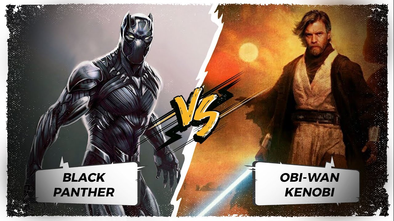 Obi-Wan VS Black Panther + VERSUS 2 1 8