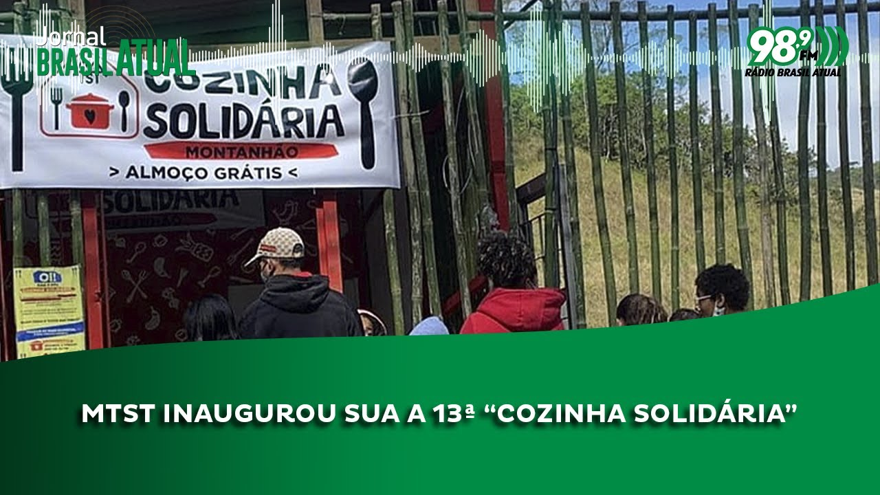 """MTST inaugurou sua a 13ª """"Cozinha Solidária"""""""