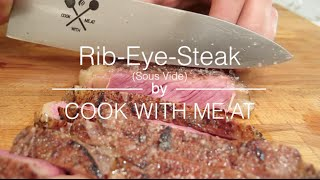 Rib-eye-steak - Sous Vide - Cook With Me.at