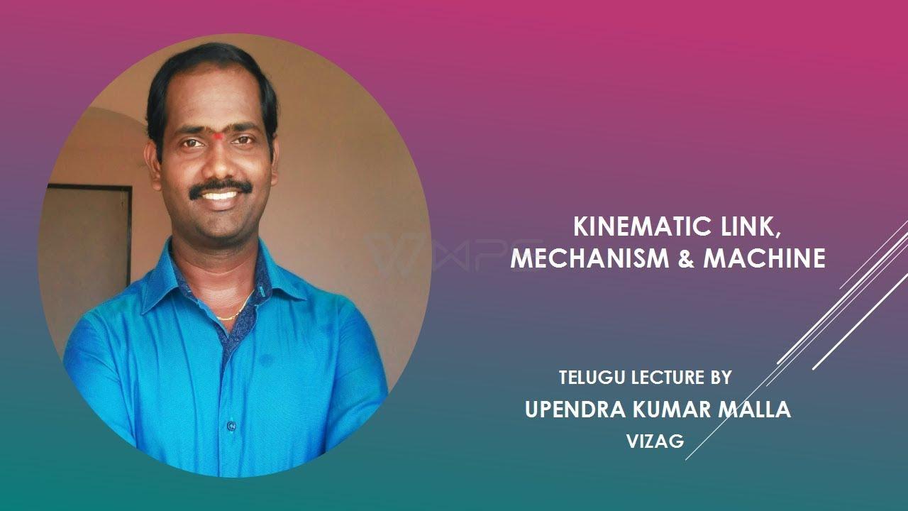 Kinematic link, mechanism and machine telugu lecture