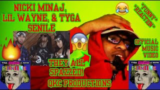 THEY ALL SPAZZED Nicki Minaj Lil Wayne amp Tyga - Senile - Official Music Video - REACTION