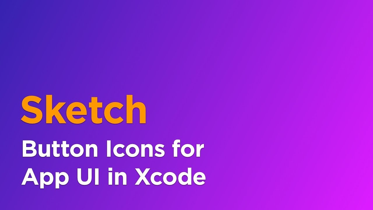 How To Create Button Icons In Sketch Using Symbols For Xcode Ui