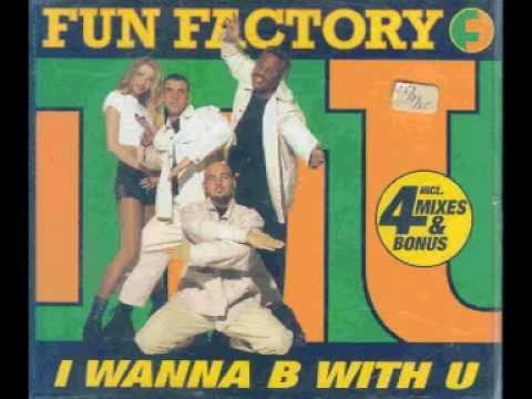 Fun Factory-I Wanna B With U (Remix)