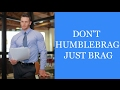 Confidence vs. Humble Bragging | How to Land a Job & make Friends the Honest Way