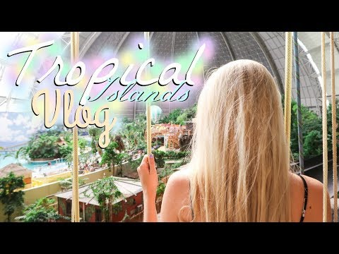 TROPICAL ISLANDS GERMANY | Giant Indoor Waterpark Travel Vlog | Annaban