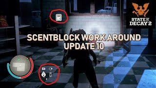State of Decay 2 - Scentblock Glitch Work Around | Update 10