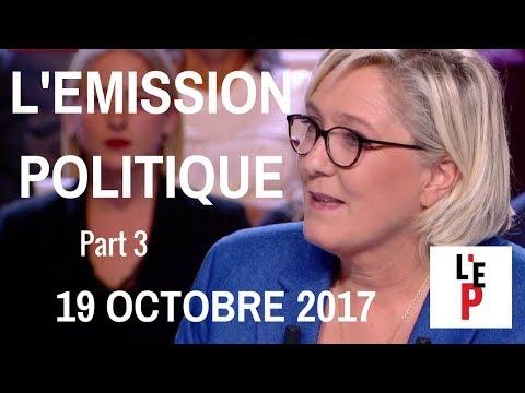 L'Emission politique avec Marine Le Pen – Part 3 - le 19 octobre 2017 (France 2)