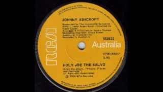 Johnny Ashcroft - Holy Joe The Salvo (Original 45)