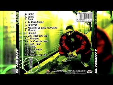 El Meswy Nadie (2000) [Full Album]