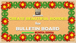 Simple steps to create BORDERS for Bulletin boards in school