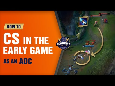 How to CS in the Early Game as an ADC (Mobalytics Academy Series) - League of Legends