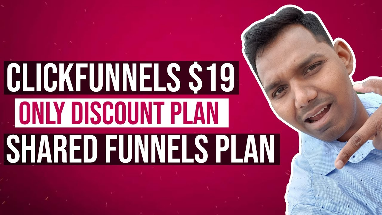 ClickFunnels $19 Only Plan - Shared Funnel - Discount Plan