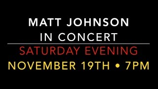 2016_11.19 • Matt Johnson in Concert • OceanView Concerts_11.19.16