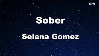 Sober - Selena Gomez Karaoke【With Guide Melody】