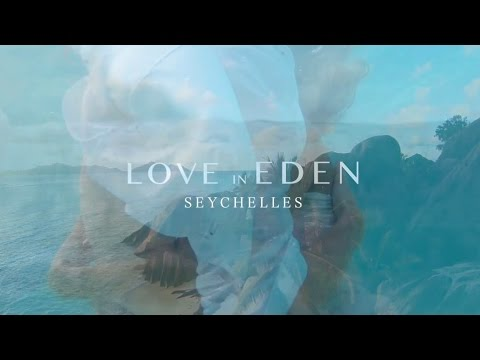 Wedding Seychelles / LOVE in EDEN / Wedding Trailer