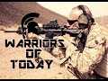 Warriors Of Today -