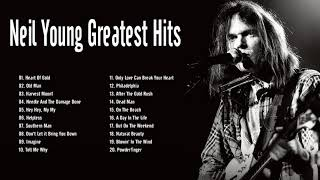 Neil Young Greatest Hits Full Album 2020 - Best Of Neil Young Playlist