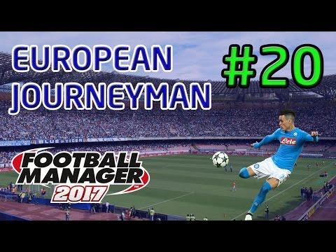 FM17 European Journeyman: Napoli - Episode 20: Top Of The Table Clash!