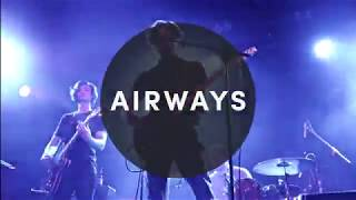 AIRWAYS - RECKLESS TOUNGE Live