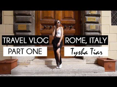 Rome, Italy x Travel Vlog (Part One) ★ Tysha Tiar