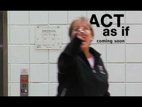 Act As If trailer