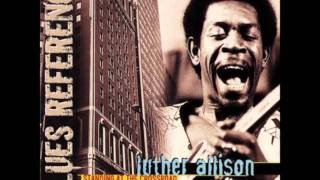 Luther Allison - Its too late