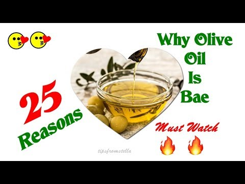 25 Uses & Hacks Of Olive Oil You Do Not Expect: Why Olive Oil Is Bae