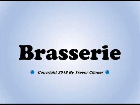 Pronounce brasserie