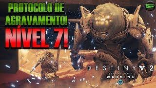 Destiny 2 - Protocolo de Agravamento Nível 7! Boss Final!
