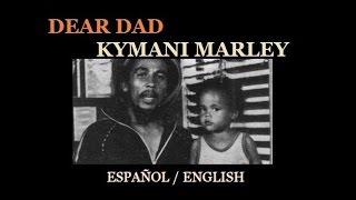 Ky Mani Marley - Dear dad (sub español / english lyrics)