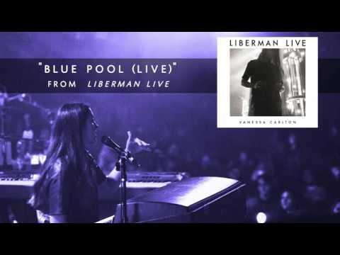 Vanessa Carlton - Blue Pool (Live) [Audio Only]