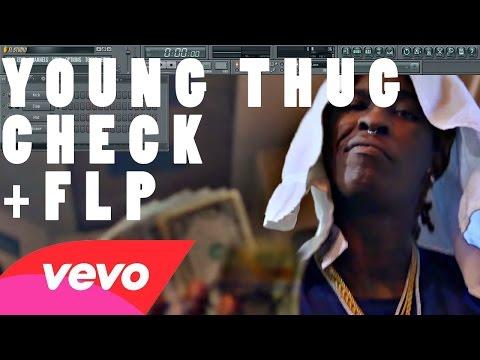 Young Thug - Check FL Studio Remake Tutorial + FLP