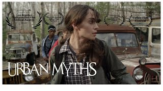 URBAN MYTHS Official Trailer (2017) Lou Ferrigno Jr, Courtney Gaines Movie By Mirror Dog Productions