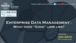 Enterprise Data Management: What does good look like?
