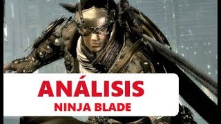 Vídeo análisis/review Ninja Blade - Xbox 360