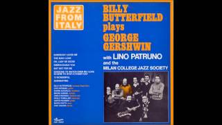 Billy Butterfield with Lino Patruno - Oh, lady be good!