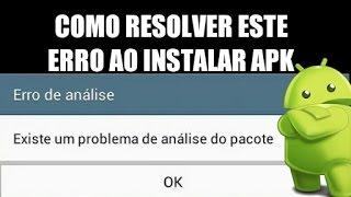 Apk não instala(erro de analise do pacote) como resolver isso