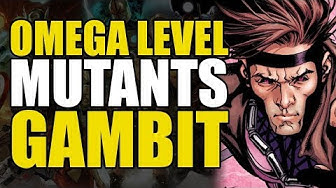 Omega/Beyond Omega Level: Gambit | Comics Explained