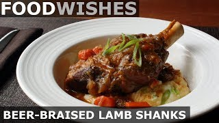 Beer-Braised Lamb Shanks - Food Wishes - Spring Lamb