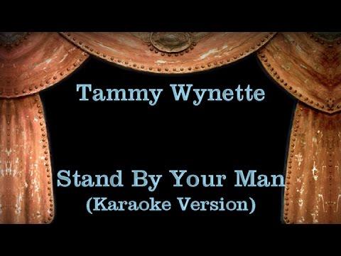 Tammy Wynette - Stand By Your Man - Lyrics (Karaoke Version)