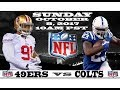 49ERS VS COLTS 2017 :PRE-GAME VIDEO